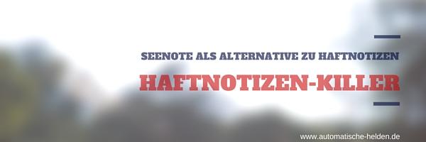 Haftnotizen-Killer - SeeNote