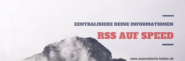 RSS auf Speed - Zentralisiere deine Informationen